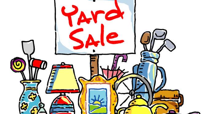 Annual Yard Sale – Sat. June 9th 8-1